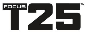 FOCUS T25 AUGUST CHALLENGE!