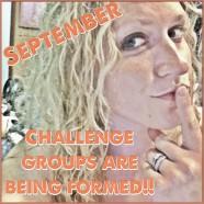 SEPTEMBER CHALLENGE GROUPS!!